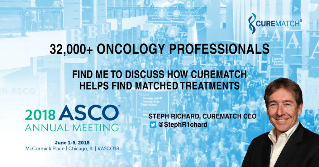 CureMatch at ASCO18 To Discuss Benefits of Precision Medicine