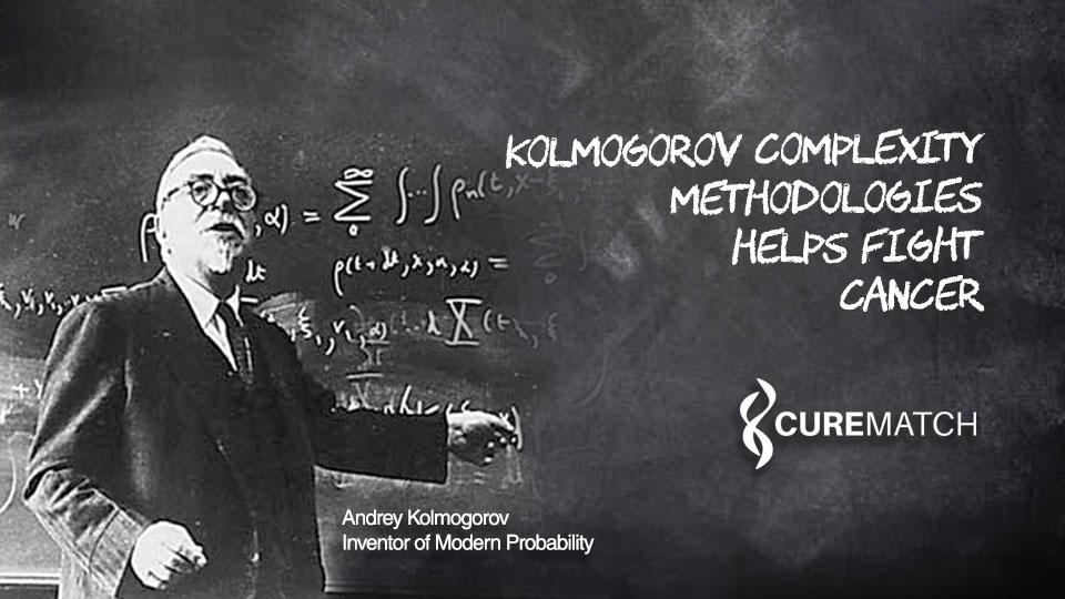 Kolmogorov Complexity Methodologies Helps Fight Cancer